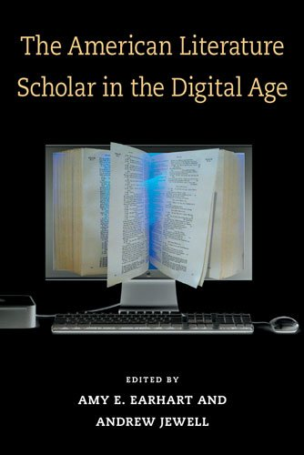 The American Literature Scholar in the Digital Age