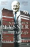 img - for [(Nikolaus Pevsner: The Life )] [Author: Susie Harries] [Jun-2013] book / textbook / text book
