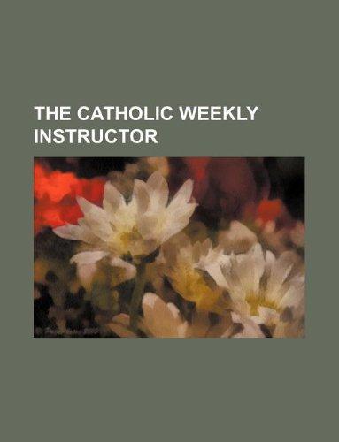 The Catholic weekly instructor