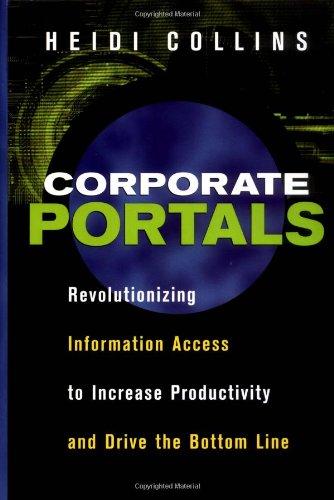 Corporate Portals: Revolutionizing Information Access to...
