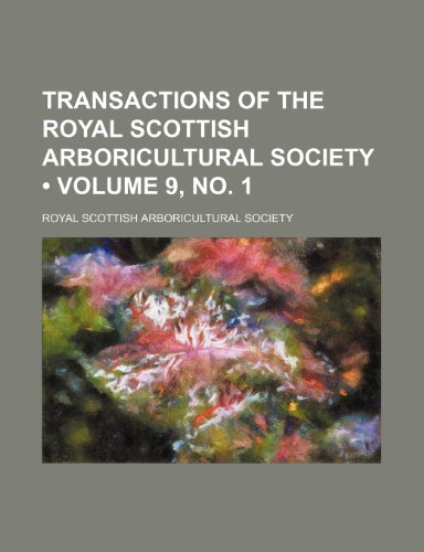 Transactions of the Royal Scottish Arboricultural Society (Volume 9, no. 1)