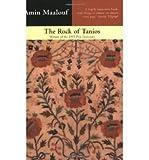 The Rock of Tanios (0349106622) by Maalouf, Amin