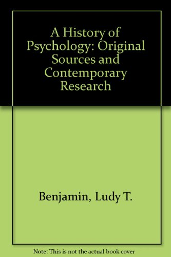 A History of Psychology: Original Sources and Contemporary Research PDF