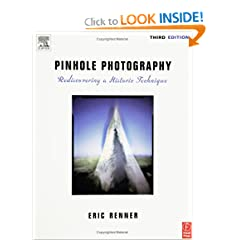 Pinhole Photography, Third Edition: Rediscovering a Historic Technique (Paperback)
