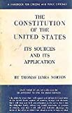img - for The Constitution of the United States, Its Sources and Its Application book / textbook / text book