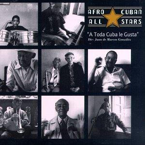 Buena Vista Social Club - A Toda Cuba Le Gusta - Zortam Music