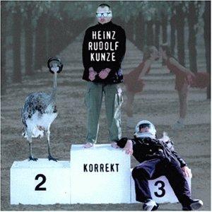 Heinz Rudolf Kunze - Korrekt - Zortam Music