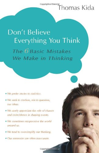 Don't Believe Everything You Think: The 6 Basic Mistakes...