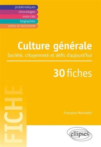 culture-generale-societe-citoyennete-et-defis-daujourdhui-en-30-fiches