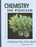 Chemistry in focus :  a molecular view of our world /