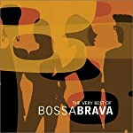 Very Best of Bossa Brava from Instinct Records