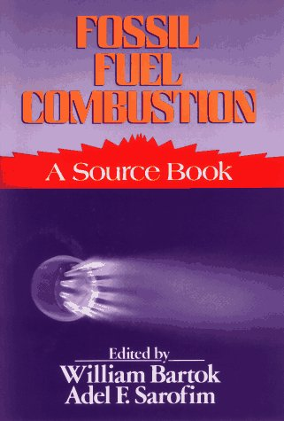Fossil Fuel Combustion: A Source Book