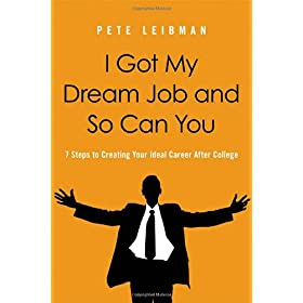 Learn more about the book, I Got My Dream Job and So Can You: 7 Steps to Creating Your Ideal Career