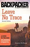 Leave No Trace: A Guide to the New Wilderness Etiquette (Backpacker) (Backpacker Magazine)