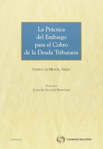 La práctica del embargo para el cobro de la deuda tributaria (Monografía)