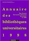 echange, troc Marie-Françoise Bisbrouck, France. Sous-direction des bibliothèques et de la documentation - Annuaire des bibliothèques universitaires 1998