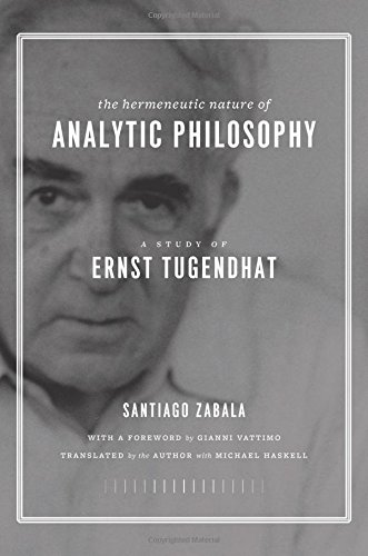 The Hermeneutic Nature of Analytic Philosophy: A Study of Ernst Tugendhat