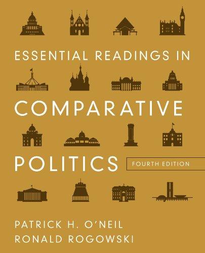 Essential Readings in Comparative Politics (Fourth Edition) PDF