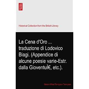 【クリックでお店のこの商品のページへ】La Cena d'Oro ... traduzione di Lodovico Biagi. (Appendice di alcune poesie varie-Estr. dalla Gioventu--, etc.). [ペーパーバック]