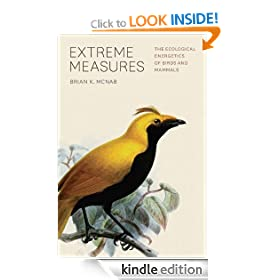 Extreme Measures: The Ecological Energetics of Birds and Mammals