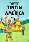 Herge Tintin in America (The Adventures of Tintin)
