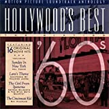 Hollywood's Best: The Sixties - '60s - Motion Picture Soundtrack Anthology