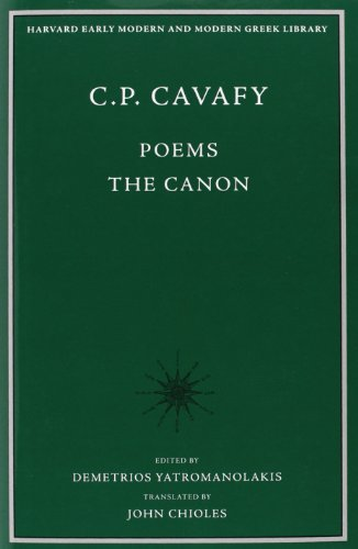 C. P. Cavafy: Poems-The Canon (Harvard Early Modern and Modern Greek Library)