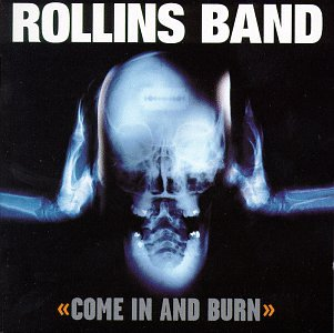Original album cover of Come In & Burn by Rollins Band