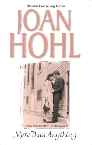 More Than Anything, JOAN HOHL