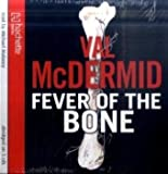 Val McDermid Fever Of The Bone: 6 (Tony Hill)