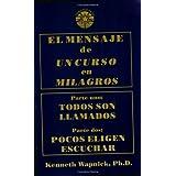 El mensaje de Un curso en milagros (Spanish Edition)