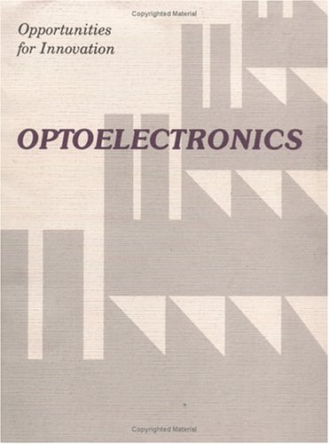 Opportunity For Innovation: Optoelectronics