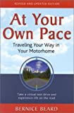 img - for At Your Own Pace: Traveling Your Way in Your Motorhome, Second Edition by Beard Bernice (2002-01-15) book / textbook / text book