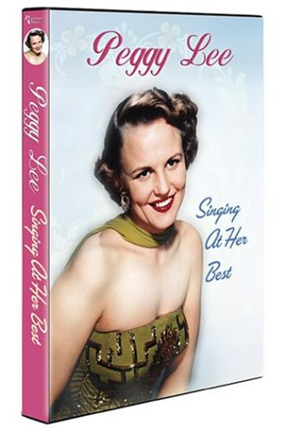 Peggy Lee: Singing At Her Best