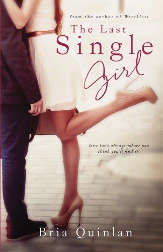 The Last Single Girl (Brew Ha Ha) (Volume 1)
