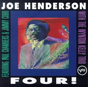 Four With the Wynton Kelly Trio by Joe Henderson and Wynton Kelly