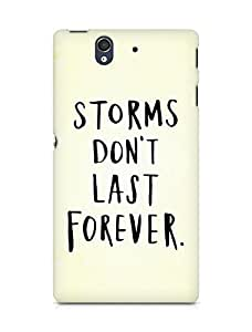 AMEZ storms dont last forever Back Cover For Sony Xperia Z