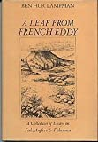 img - for Leaf from French Eddy: A Collection of Essays on Fish, Anglers and Fishermen book / textbook / text book