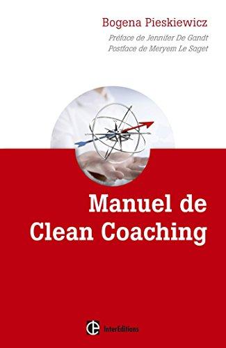 Manuel de Clean coaching-Comment accompagner le client avec la puissance de la métaphore personnelle