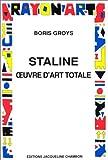 echange, troc Boris Groys - Staline oeuvre d'art totale