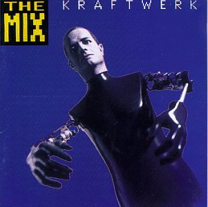 Kraftwerk - The Mix (Remaster) - Zortam Music