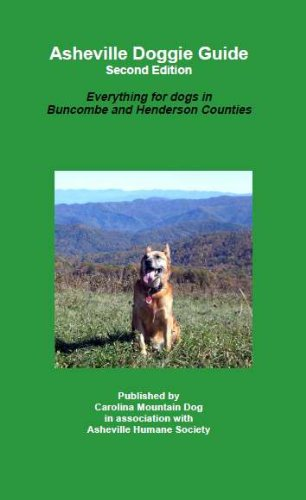 Asheville Doggie Guide, Second Edition