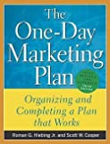 img - for The One-Day Marketing Plan : Organizing and Completing a Plan That Works (Paperback - Revised Ed.)--by Roman G. Hiebing [2004 Edition] book / textbook / text book