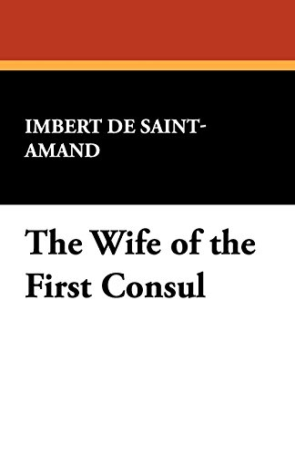 The Wife of the First Consul