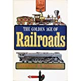 img - for The Golden Age of Railroads (Landmark Books, 93) book / textbook / text book