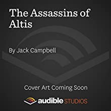 The Assassins of Altis: The Pillars of Reality, Book 3 (       UNABRIDGED) by Jack Campbell Narrated by MacLeod Andrews