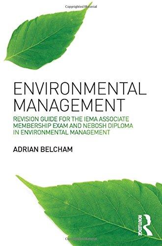 Environmental Management:: Revision Guide for the IEMA Associate Membership Exam and NEBOSH Diploma in Environmental Management