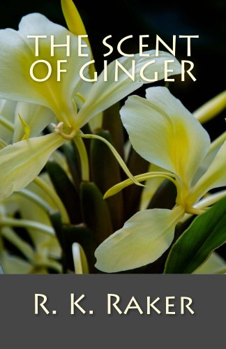 Free Kindle Book : The Scent of Ginger