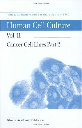 Human Cell Culture: Cancer Cell Lines
