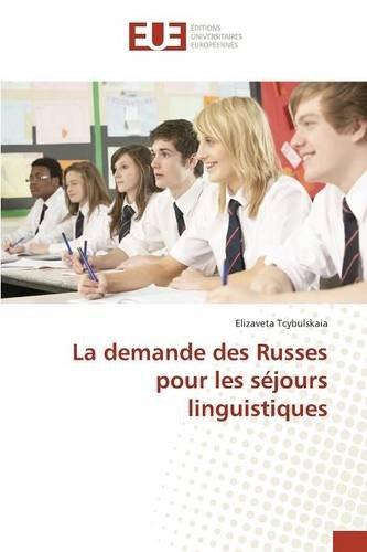 La demande des Russes pour les séjours linguistiques